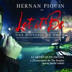 "Este sábado Hernán Piquín presenta ""Let it be"""